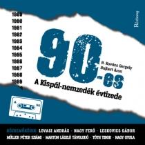 90-es - A Kispál-nemzedék évtizede