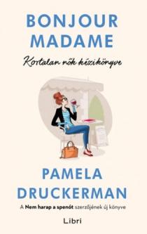 Bonjour Madame - Kortalan nők kézikönyve