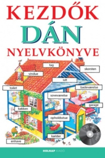 Kezdők dán nyelvkönyve (CD melléklettel)
