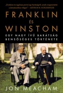 Franklin és Winston - Egy nagy ívű barátság bensőséges története