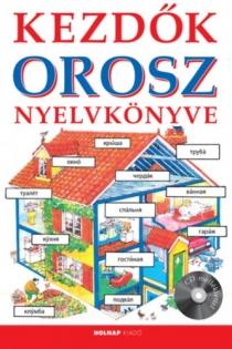 Kezdők orosz nyelvkönyve (CD melléklettel)