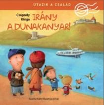 Irány a Dunakanyar! - Utazik a család