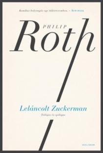 Leláncolt Zuckerman - Trilógia és epilógus