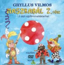 Maszkabál 2. - 11 dal rajzfilmelléklettel (DVD melléklettel)