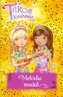 Titkos királyság - Melódia medál