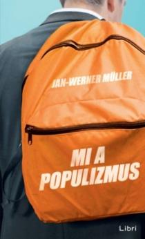Mi a populizmus?