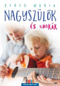 Nagyszülők és unokák - Szülők Könyvtára