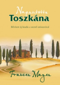 Napsütötte Toszkána - Avagy otthon Olaszországban