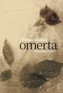 Omerta - Hallgatások könyve