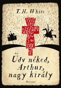 Üdv néked, Arthur, nagy király