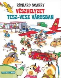 Vészhelyzet Tesz-Vesz városban