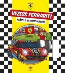 Vezess Ferrarit! - Irány a versenypálya!