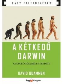 A kétkedő Darwin - Az evolúcióelmélet eredete