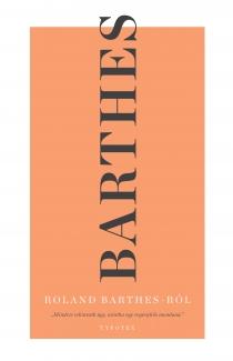 Roland Barthes Roland Barthes-ról