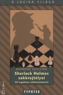 Sherlock Holmes sakkrejtélyei (Ötödik kiadás)