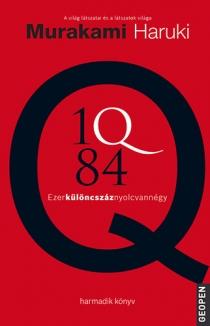 1Q84 - Ezerkülöncszáznyolcvannégy -  III. kötet