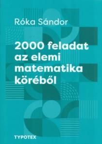 2000 feladat az elemi matematika köréből