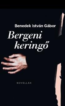 Bergeni keringő - Novellák