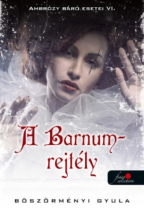 A Barnum-rejtély - Ambrózy báró esetei VI. - puha kötés