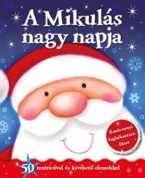 A Mikulás nagy napja - Karácsonyi foglalkoztatófüzet