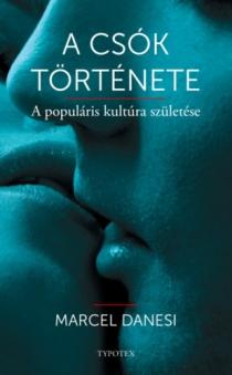A csók története - A populáris kultúra születése