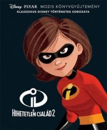 A hihetetlen család 2. - Disney klasszikusok