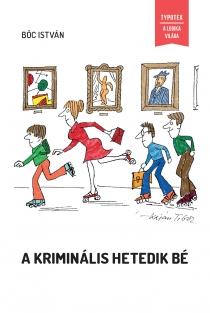 A kriminális Hetedik Bé