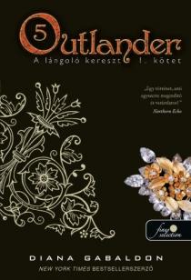 Outlander 5. - A lángoló kereszt I.