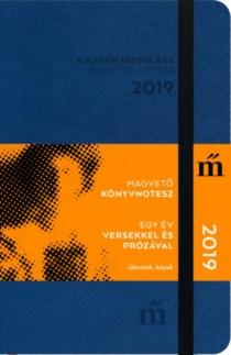 A napok iszkolása 2019 - Egy év versekkel és prózával - Magvető könyvnotesz