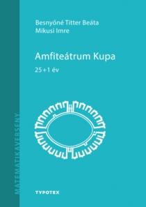 Amfiteátrum Kupa - 25+1 év