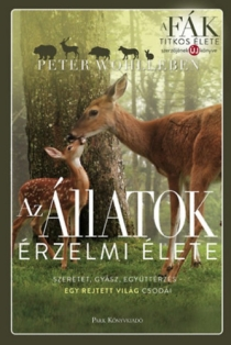 Az állatok érzelmi élete - Szeretet, gyász, együttérzés - Egy rejtett világ csodái