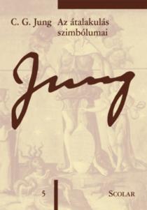 Az átalakulás szimbólumat - C. G. Jung összegyűjtött munkái 5.
