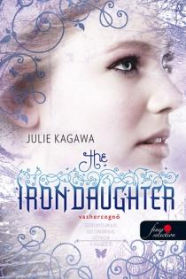 Vashercegnő - The Iron Daughter