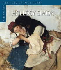 Hollósy Simon - A Magyar Festészet Mesterei