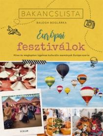 Bakancslista - Európai fesztiválok - Híres és meglepően izgalmas kulturális fesztiválok Európa-szerte
