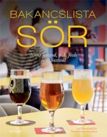 Bakancslista - Sör - 1000 kaland, pub, főzde és sörfesztivál