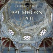 Baumhorn Lipót - (1860-1932)