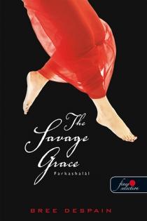 Farkashalál - The Savage Grace