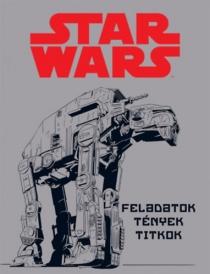 Star Wars - Feladatok, tények, titkok