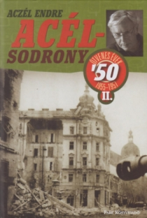 Acélsodrony - Ötvenes évek II.