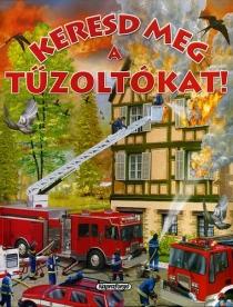 Keresd meg a tűzoltókat