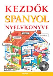 Kezdők spanyol nyelvkönyve (CD melléklettel)