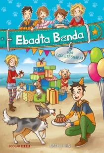 Kivi születésnapja - Ebadta Banda 3.