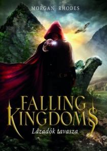 Lázadók tavasza - Falling Kingdoms