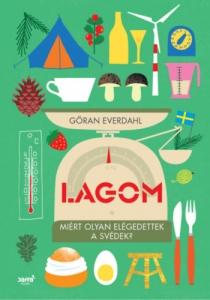 Lagom - Miért olyan elégedettek a svédek?