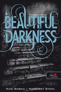 Lenyűgöző sötétség - Beautiful Drakness