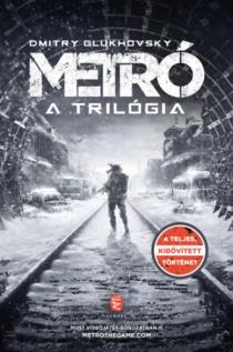 Metro - A trilógia