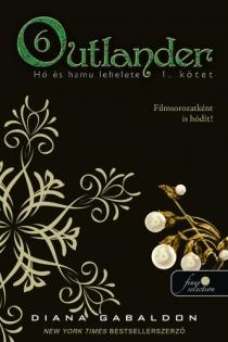 Outlander 6. - Hó és hamu lehelete - I. kötet