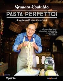 Pasta perfetto - A legfinomabb olasz tészta