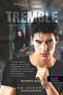 Tremble - Remegés
